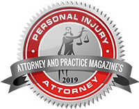 Attorney and Practice Magazine's Personal Injury Attorney award, 2019